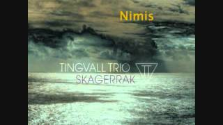 Nimis - Tingvall Trio
