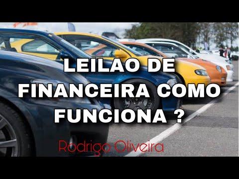 LEILAO DE FINANCEIRA COMO FUNCIONA ? -RODRIGO OIRA