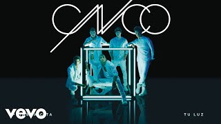 CNCO - Tu Luz (Cover Audio)