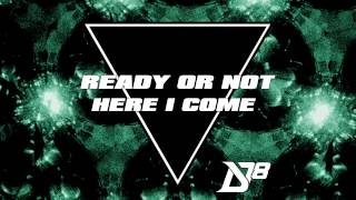 Ready or Not Here I Come (feat. Cheesa)