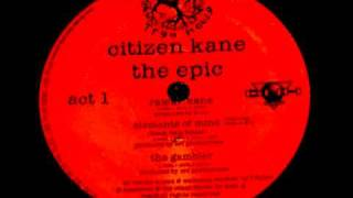 CITIZEN KANE - RAISIN KANE [THE EPIC 1997]