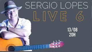 Sergio Lopes Live 6 - #EmCasa #CanteComigo #Live #6