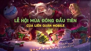 Offline Giáng Sinh - Lễ Hội Mùa Đông 2017 - Garena Liên Quân Mobile