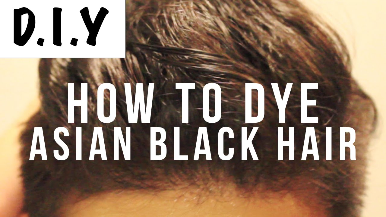 How To Dye Asian Black Hair Brown | Mens Hair DIY | Virgin Hair ...