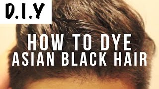 How To Dye Asian Black Hair Brown | Mens Hair DIY | Virgin Hair (WITHOUT BLEACH!)