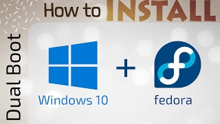 Dual boot | How to install Windows 10 and Fedora Linux | with UEFI secure boot | 2017