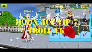 Mượn acc VIP7 Troll Vk xem Vk phản ứng NTN | Avatar musik