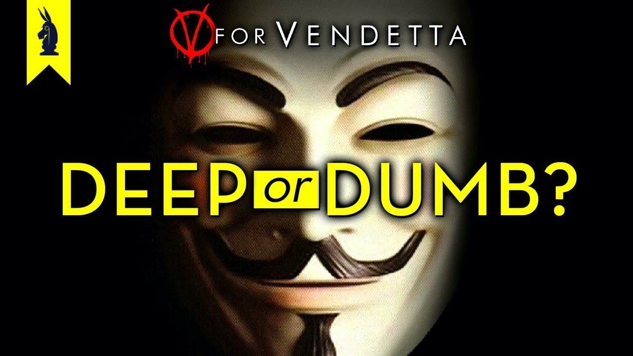 Download V FOR VENDETTA (Movie): Is It Deep or Dumb?