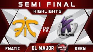 Fnatic vs Keen Semi Final Stockholm Major DreamLeague Highlights 2019 Dota 2