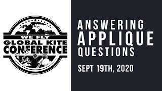 WFGKC - Answering Your Applique Questions - with master Kitebuilders - Virtual Recording Session