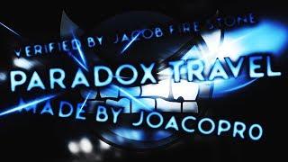 Geometry Dash - PARADOX TRAVEL VERIFIED! [Insane Demon] - By JoacoPr0!