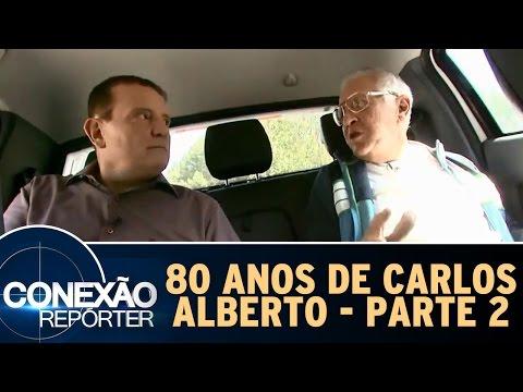 Conexão Repórter (08/05/16) - 80 anos de Carlos Alberto de Nóbrega - Parte 2