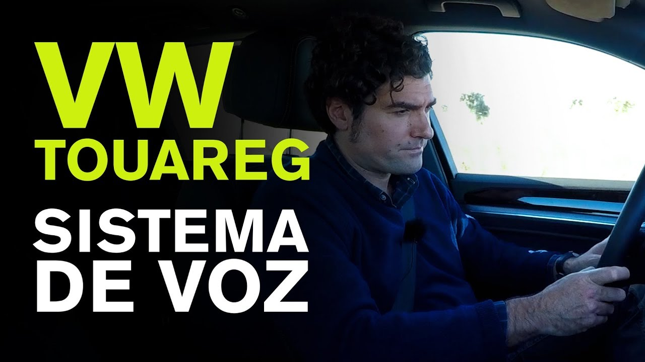 VW TOUAREG 2018. ¿Funciona el control por voz? Programa de TV dedicado al motor
