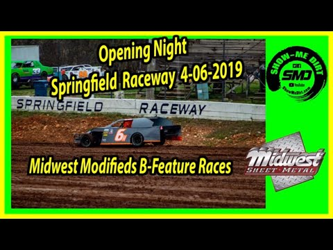 S03 E166 Midwest Modifieds B-Feature Races Opening Night Springfield Raceway 4062019 #DirtTrackRacin