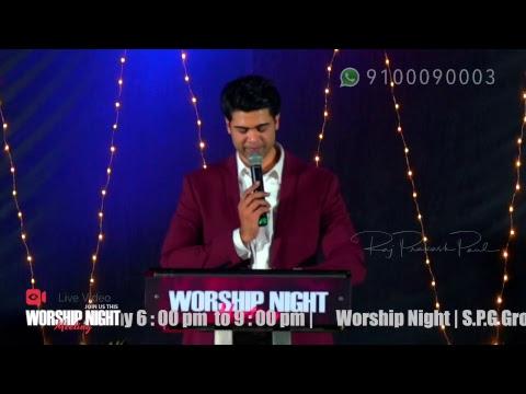 March 24th, 2018 | Worship Night | Raj Prakash Paul