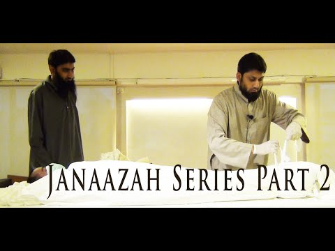 Janaazah Workshop - Part 2 of 4 , Bathing & Shrouding,  A series by Zaid Hussain,  Hikmah Institute,