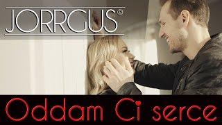 JORRGUS - Oddam Ci serce (Official Video) Disco Polo 2019