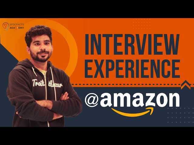 My Amazon Interview Experience and Preparation Strategy  - Offer Accepted ✌️