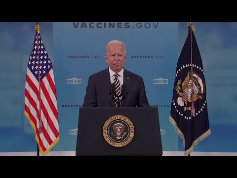 President Joe Biden: I'm asking everyone who hasn't been vaccinated, please get vaccinated