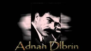 Adnan Delbrin _ Drem Drem