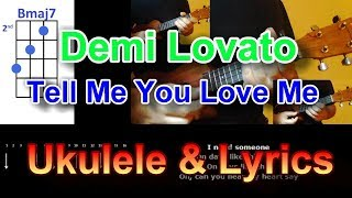 Demi Lovato   Tell Me You Love Me  Ukulele