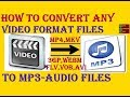 Gambar cover How To Convert Any Format FileM.K.V, MP4, AVI, FLV, WEBM,ETC TO MP3-AUDIO FILE - In Hindi