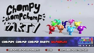 Chompy Chomp Chomp Party Gameplay