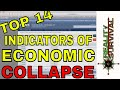 Top 14 Indicators of Economic Collapse - A resource for you not a prediction!