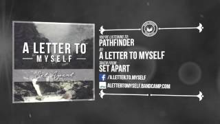 A Letter To Myself - Pathfinder