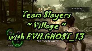 RE5 Team Slayers ~Village~ w EVILGHOST _13_ thumbnail