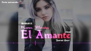 Karen Mendez y Juacko - El Amante - Romantic Style (Edit Dj Darix)