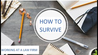 How to Survive Working at a Law Firm