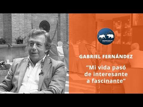 """GABRIEL FERNÁNDEz - """"MI VIDA PASÓ DE INTERESANTE A FASCINANTE"""""""