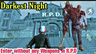 We Go into R.P.D Building without any Weapons || R.P.D DARKEST NIGHT SURVIVAL IS DANGEROUS FOR ME