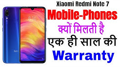 Why 1 Year Warranty With Mobile Phone & 6 Month for Accessories ???