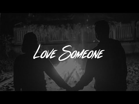lukas-graham---love-someone-(lyrics)