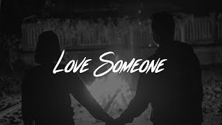 Play Love Someone
