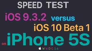 iPhone 5S : iOS 9.3.2 vs iOS 10 Beta 1 Build 14A5261v Speed Test(, 2016-06-16T20:09:00.000Z)