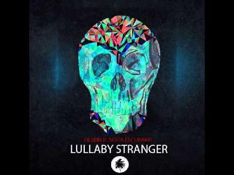 Olsein feat. Sofia Lecubarri_Lullaby Stranger (Radio Mix )