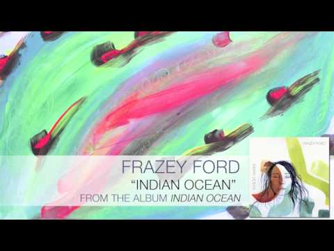 Frazey Ford - Indian Ocean [Audio]