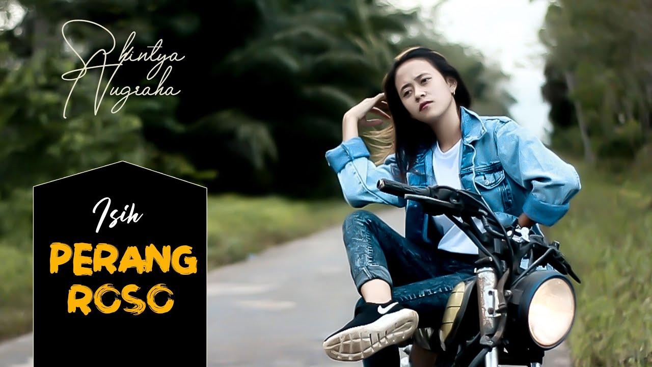Download ISIH PERANG ROSO - SHINTYA NUGRAHA || Dangdut Terbaru 2021 - Nugraha Music Official