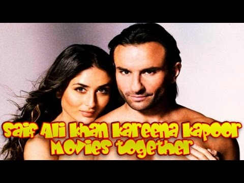 Saif Ali Khan Kareena Kapoor Movies together : Bollywood ...