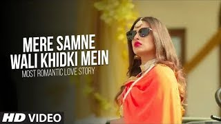 Gambar cover Mere Samne Wali Khidki Mein (Video Song) | Most Romantic Love Story | Dj Dalal London |New Song 2018