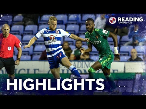 2-minute review | Reading 0-2 Watford | Carabao Cup | 29th August 2018