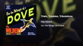 Trials, Troubles, Tribulations