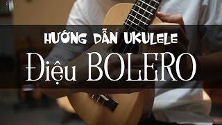 Hướng dẫn UKULELE điệu BOLERO p2 - BIA RƯỢU (Hoàng Lưu)