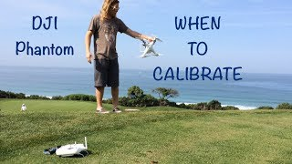 When To Calibrate Compass / GPS - DJI Phantom