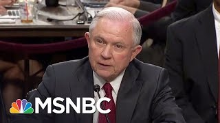Jeff Sessions Said 'I Don't Recall' A Lot During Senate Hearing | The 11th Hour | MSNBC