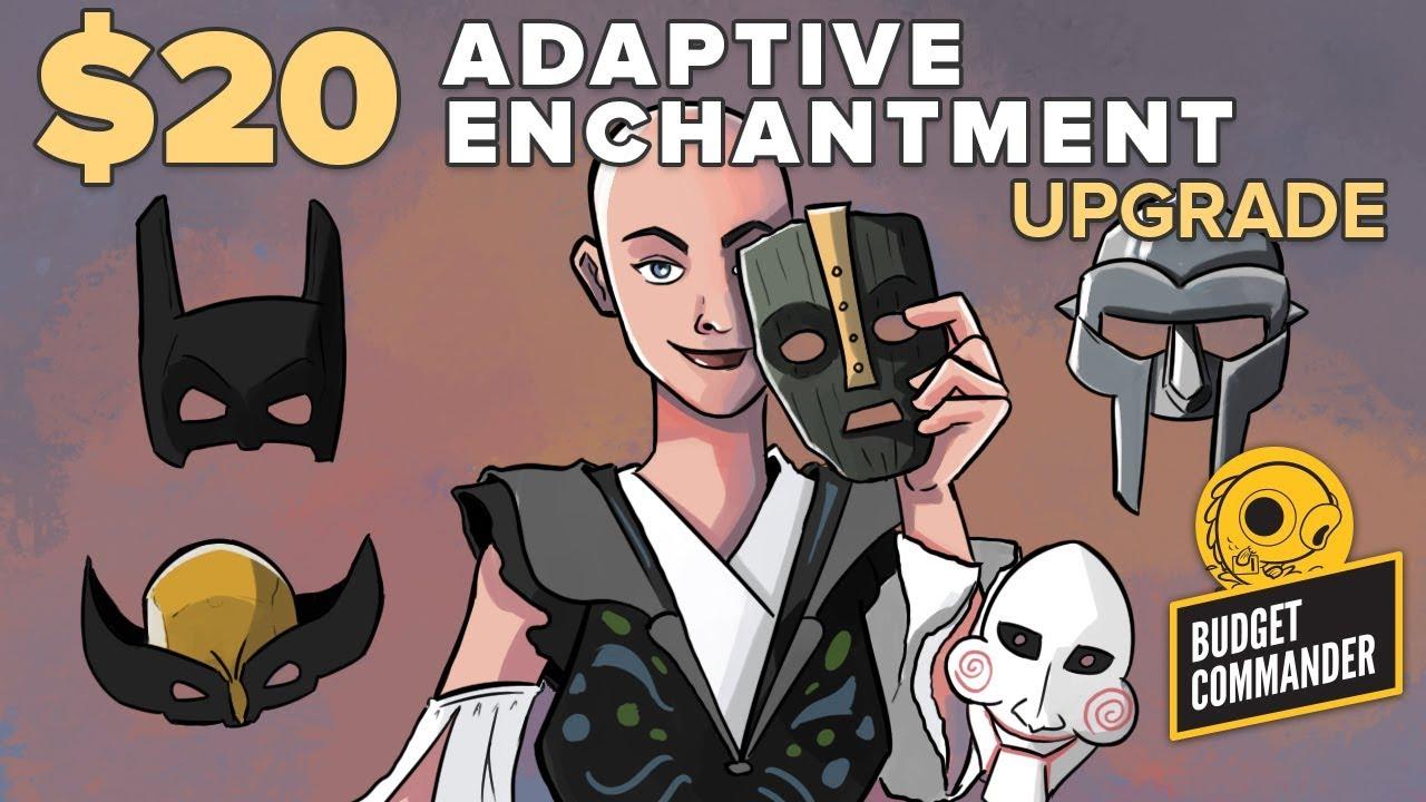 Budget Commander: $20 Adaptive Enchantment Upgrade