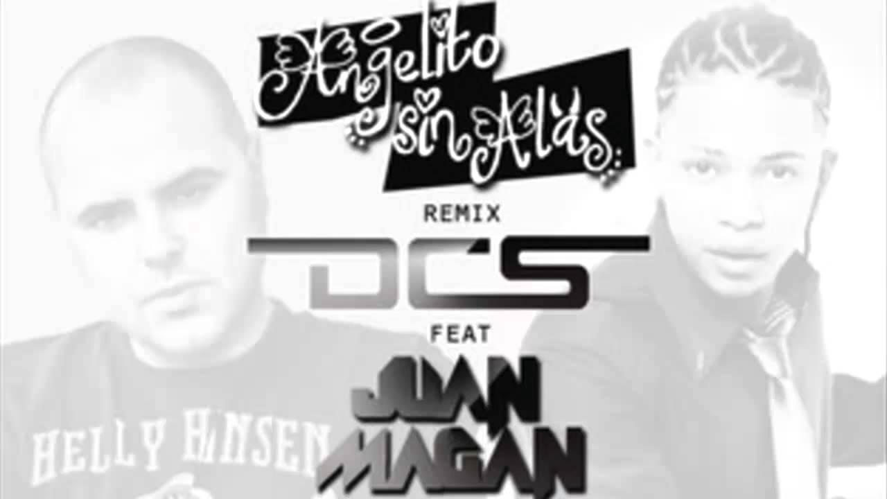 Dcs Angelito Sin Alas Feat Juan Magan Descarga Gratis Hq Youtube